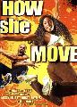 How She Move - 11 x 17 Movie Poster - Style B