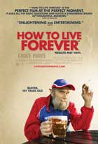 How to Live Forever - 27 x 40 Movie Poster - Style A