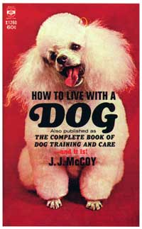 How to Live With a Dog - 11 x 17 Retro Book Cover Poster