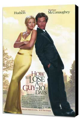 How to Lose a Guy in 10 Days - 11 x 17 Movie Poster - Style A - Museum Wrapped Canvas