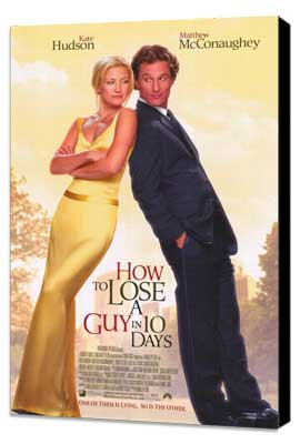 How to Lose a Guy in 10 Days - 27 x 40 Movie Poster - Style A - Museum Wrapped Canvas