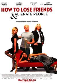 How to Lose Friends and Alienate People - 43 x 62 Movie Poster - Bus Shelter Style A
