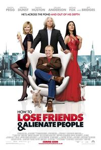 How to Lose Friends and Alienate People - 11 x 17 Movie Poster - UK Style A