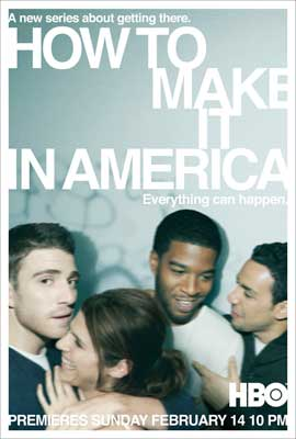How to Make It in America (TV) - 11 x 17 TV Poster - Style A