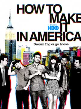 How to Make It in America (TV) - 11 x 17 TV Poster - Style B
