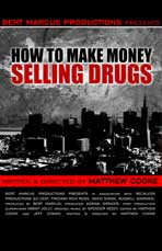 How to Make Money Selling Drugs - 11 x 17 Movie Poster - Style A