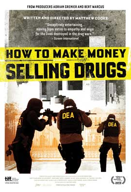 How to Make Money Selling Drugs - 11 x 17 Movie Poster - Style B