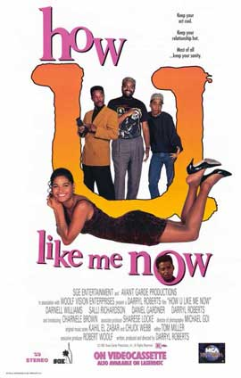 How U Like Me Now? - 11 x 17 Movie Poster - Style A
