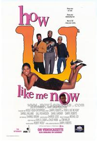 How U Like Me Now? - 43 x 62 Movie Poster - Bus Shelter Style A