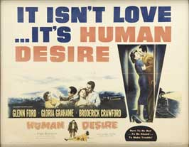 Human Desire - 22 x 28 Movie Poster - Half Sheet Style A