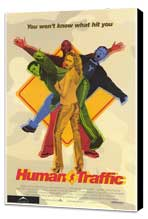 Human Traffic - 27 x 40 Movie Poster - Style A - Museum Wrapped Canvas