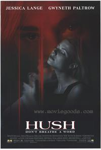 Hush - 43 x 62 Movie Poster - Bus Shelter Style A