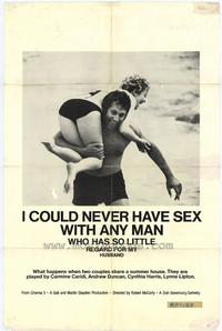 I Could Never Have Sex With Any Man Who Has So Little Respect For My Husband - 27 x 40 Movie Poster - Style A