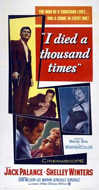 I Died a Thousand Times - 41 x 81 3 Sheet Movie Poster - Style A