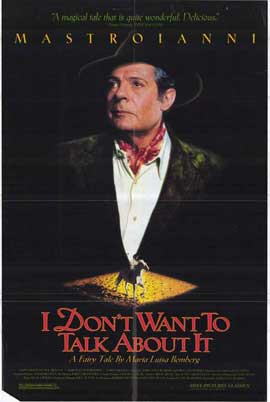 I Don't Want to Talk About It - 11 x 17 Movie Poster - Style A