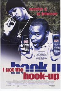 I Got the Hook-Up - 11 x 17 Movie Poster - Style B