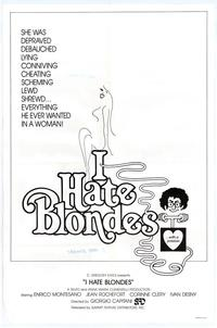 I Hate Blondes - 43 x 62 Movie Poster - Bus Shelter Style A