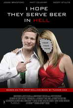 I Hope They Serve Beer in Hell - 11 x 17 Movie Poster - Style A