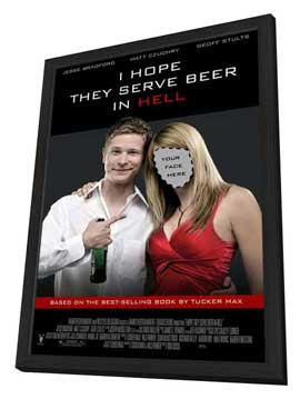 I Hope They Serve Beer in Hell - 11 x 17 Movie Poster - Style A - in Deluxe Wood Frame