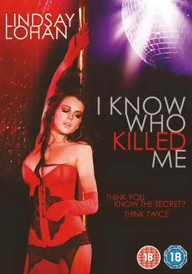 I Know Who Killed Me - 27 x 40 Movie Poster - UK Style A