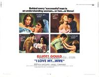 I Love My. . .Wife - 11 x 14 Movie Poster - Style A