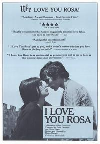 I Love You Rosa - 43 x 62 Movie Poster - Bus Shelter Style A