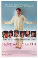 I Love You to Death - 11 x 17 Movie Poster - Style B