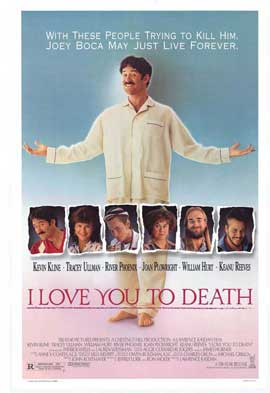 I Love You to Death - 11 x 17 Movie Poster - Style A