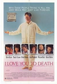 I Love You to Death - 27 x 40 Movie Poster - Style A