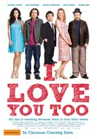 I Love You Too - 11 x 17 Movie Poster - Style A