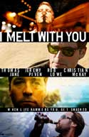 I Melt with You - 11 x 17 Movie Poster - Style A