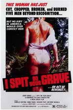 I Spit on Your Grave - 11 x 17 Movie Poster - Style A