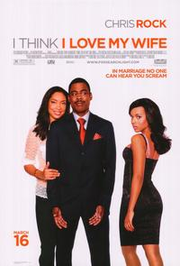 I Think I Love My Wife - 43 x 62 Movie Poster - Bus Shelter Style A