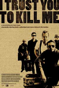 I Trust You to Kill Me - 11 x 17 Movie Poster - Style A