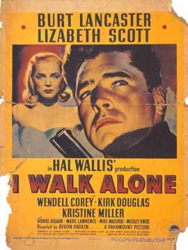I Walk Alone - 11 x 17 Movie Poster - Style B