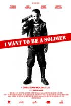I Want to Be a Soldier - 27 x 40 Movie Poster - UK Style A