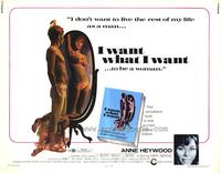 I Want What I Want - 22 x 28 Movie Poster - Half Sheet Style A