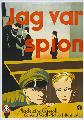 I Was a Spy - 27 x 40 Movie Poster - Swedish Style A