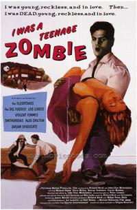 I Was a Teenage Zombie - 43 x 62 Movie Poster - Bus Shelter Style A