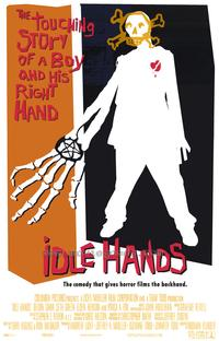 Idle Hands - 27 x 40 Movie Poster - Style B