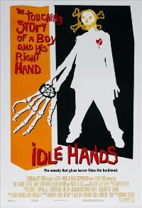 Idle Hands - 43 x 62 Movie Poster - Bus Shelter Style A
