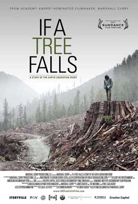 If a Tree Falls: A Story of the Earth Liberation Front - 11 x 17 Movie Poster - Style A