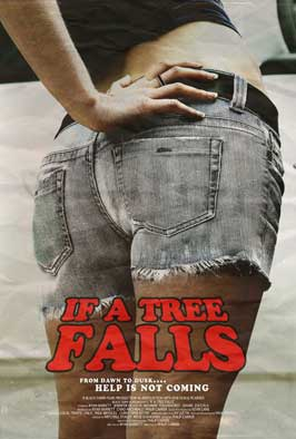 If a Tree Falls - 43 x 62 Movie Poster - Bus Shelter Style B