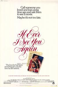 If Ever I See You Again - 43 x 62 Movie Poster - Bus Shelter Style A