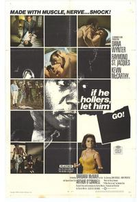 If He Hollers, Let Him Go - 27 x 40 Movie Poster - Style A