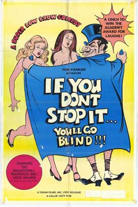 If You Don't Stop It. . .You'll Go Blind - 27 x 40 Movie Poster - Style A