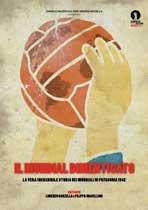 Il Mundial dimenticato - 11 x 17 Movie Poster - Italian Style A