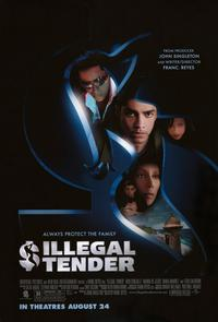 Illegal Tender - 11 x 17 Movie Poster - Style A