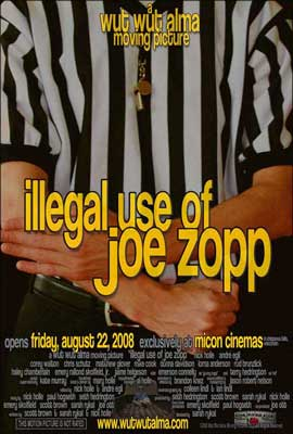 Illegal Use of Joe Zopp - 11 x 17 Movie Poster - Style A
