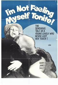 I'm Not Feeling Myself Tonite - 11 x 17 Movie Poster - Style A